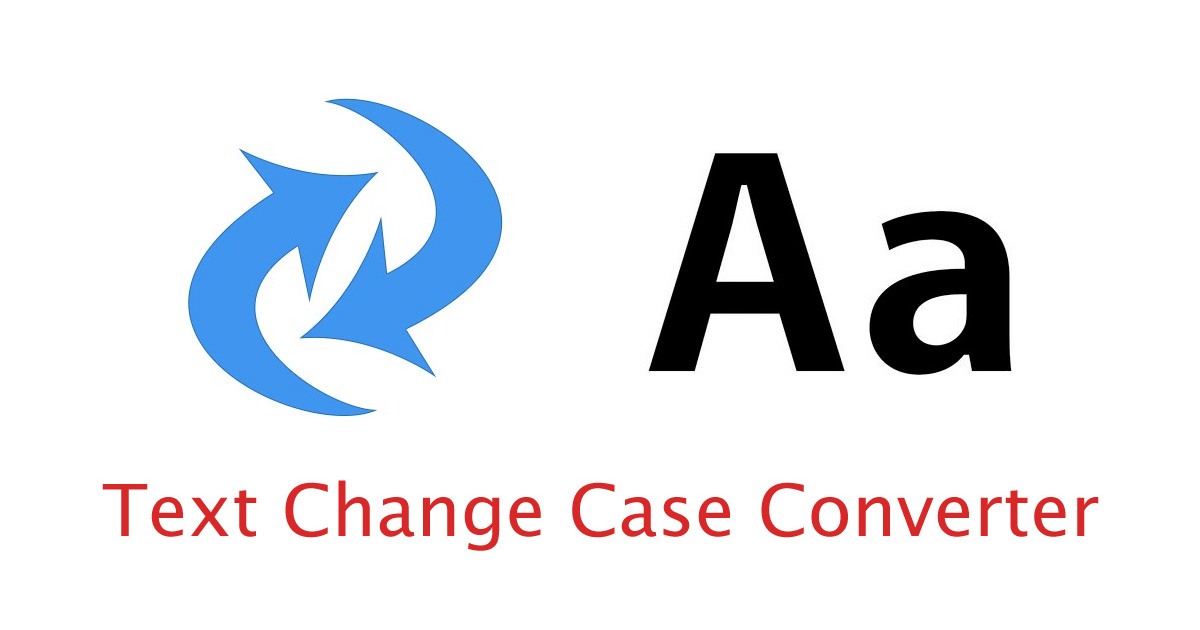 Text Change Case Converter