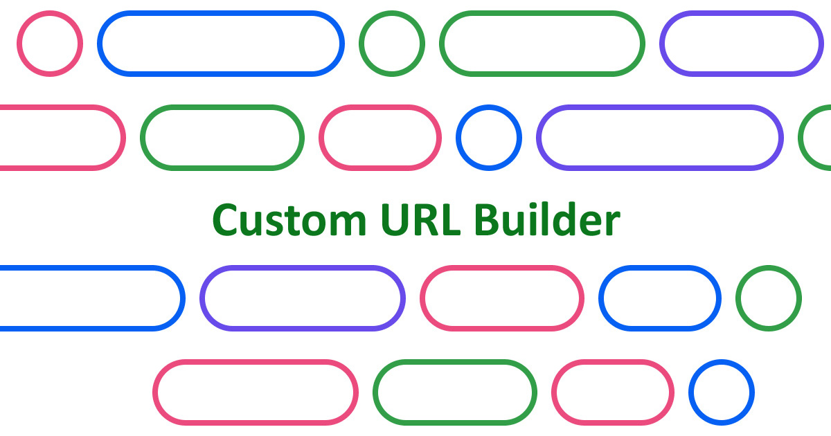 Custom URL Builder - Google Analytics