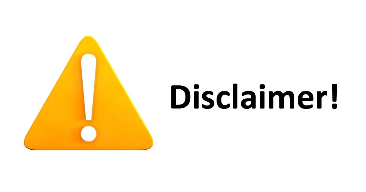 Disclaimer and Disclosure