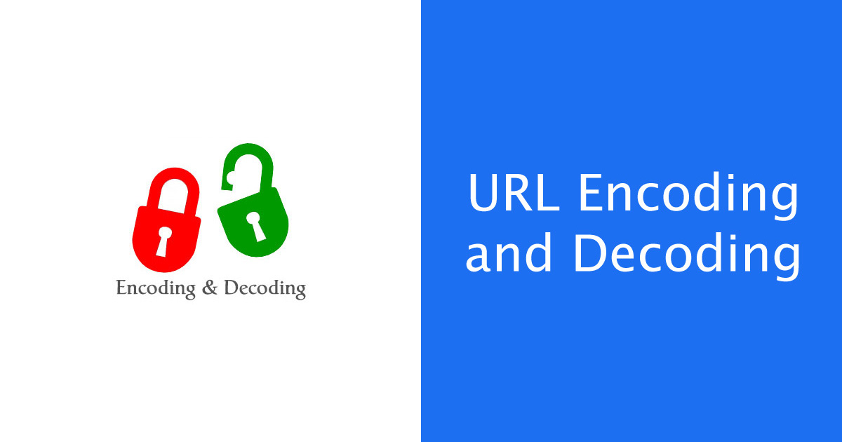 URL Encoding and Decoding