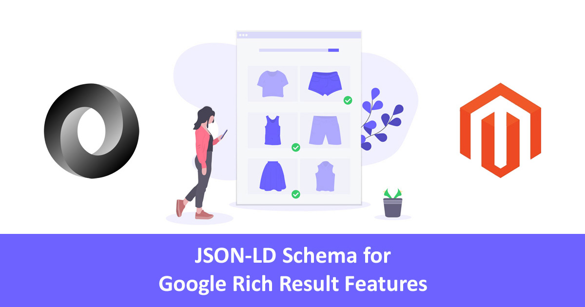 JSON-LD Schema for Google Rich Result Features