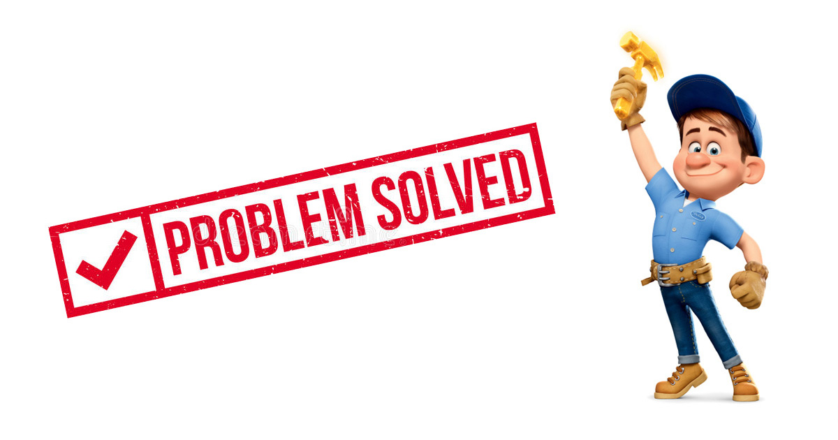Problem Solved: I can fix that!