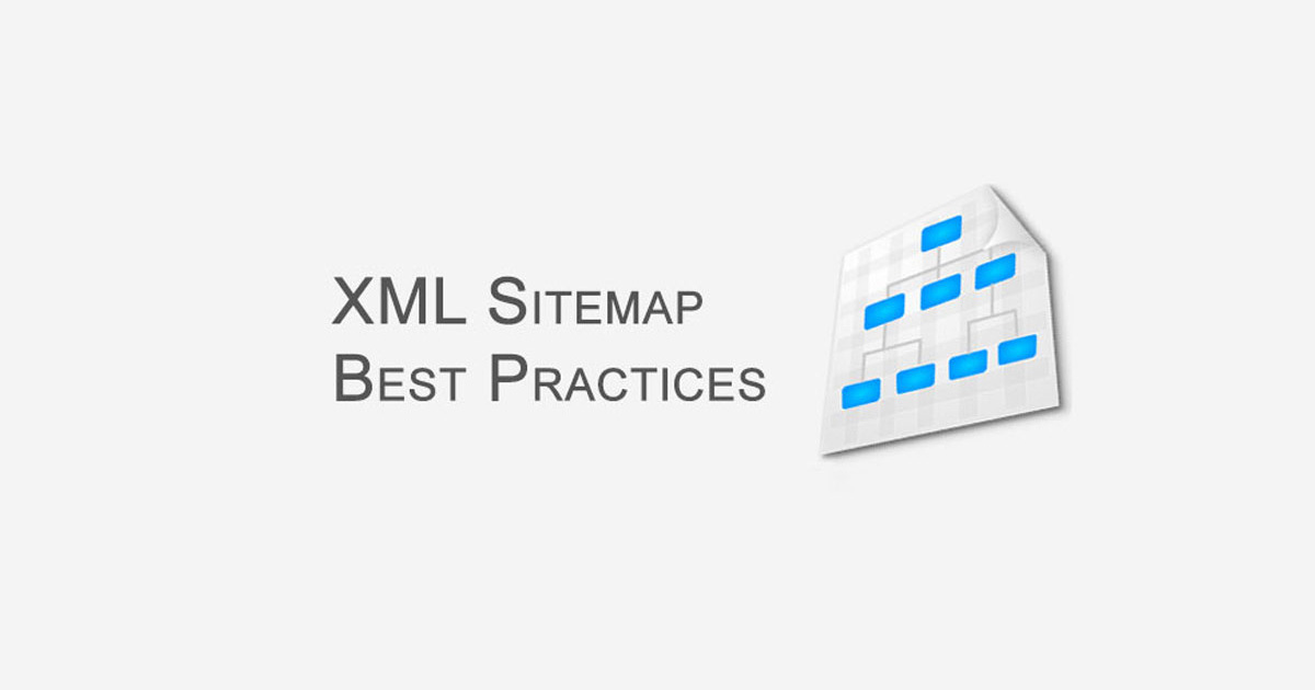 XML Sitemap Best Practices